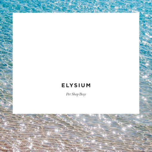 Pet Shop Boys, Elysium, EMI/Astralwerks